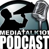 Media Talk 101 Podcast