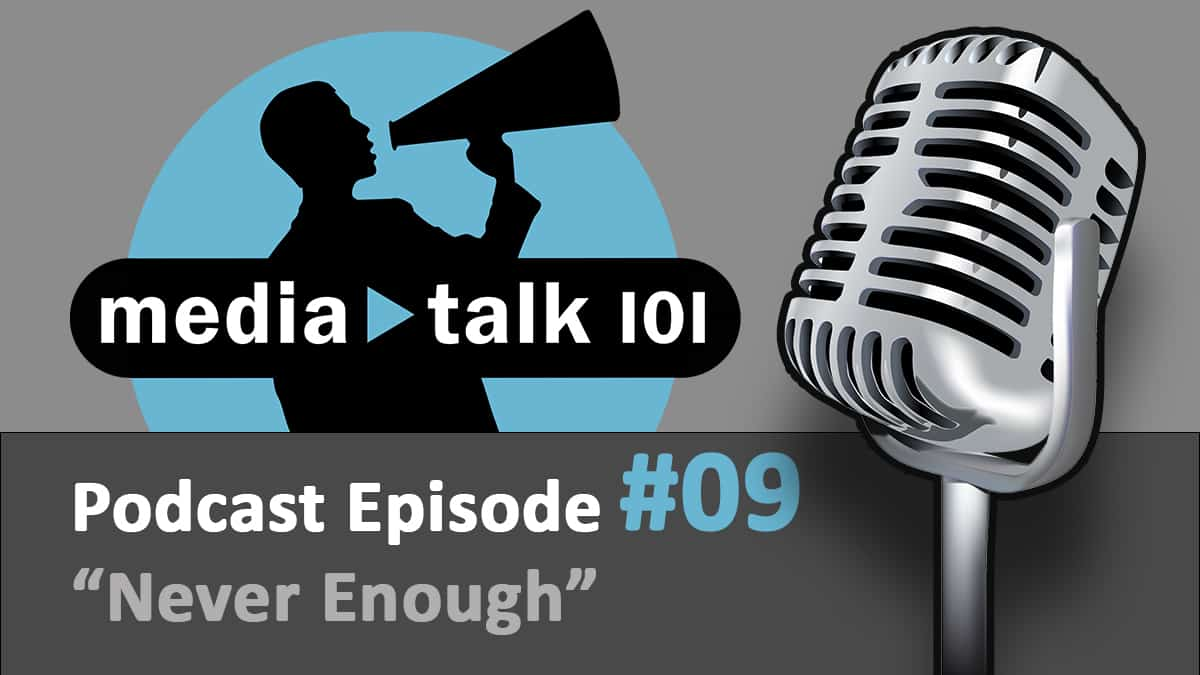 Episode 9 – Never Enough: The Marketing of Discontentment